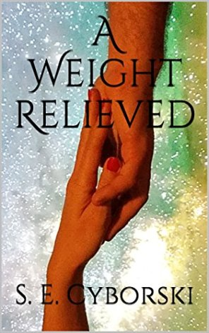 a weight relieved